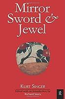 Mirror, Sword and Jewel