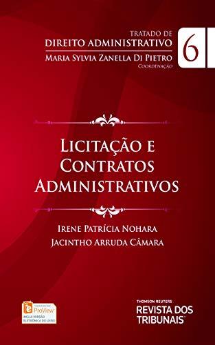 Tratado de Direito Administrativo: Licitação e Contratos administrativos, vol 6