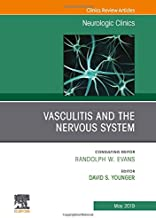Vasculitis and the Nervous System, An Issue of Neurologic Clinics (The Clinics: Radiology)