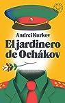 El jardinero de Ochákov par Kurkov