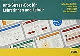 Anti-Stress-Box für Lehrerinnen und Lehrer - Sebastian Meißner