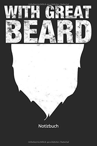 Notizbuch: With Great Beard Bart Männer Barthaare(Liniertes Notizbuch mit 100 Seiten für Eintragungen aller Art)