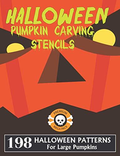 Halloween Pumpkin Carving Stencils |198 Halloween Patterns For Large Pumpkins Premium Mega Pack |: Spooky, Scary, Simple & Silly Halloween Carving ... Spooky Halloween Decoration Activity Book