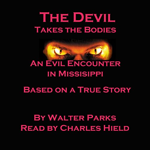 The Devil Takes the Bodies audiobook cover art