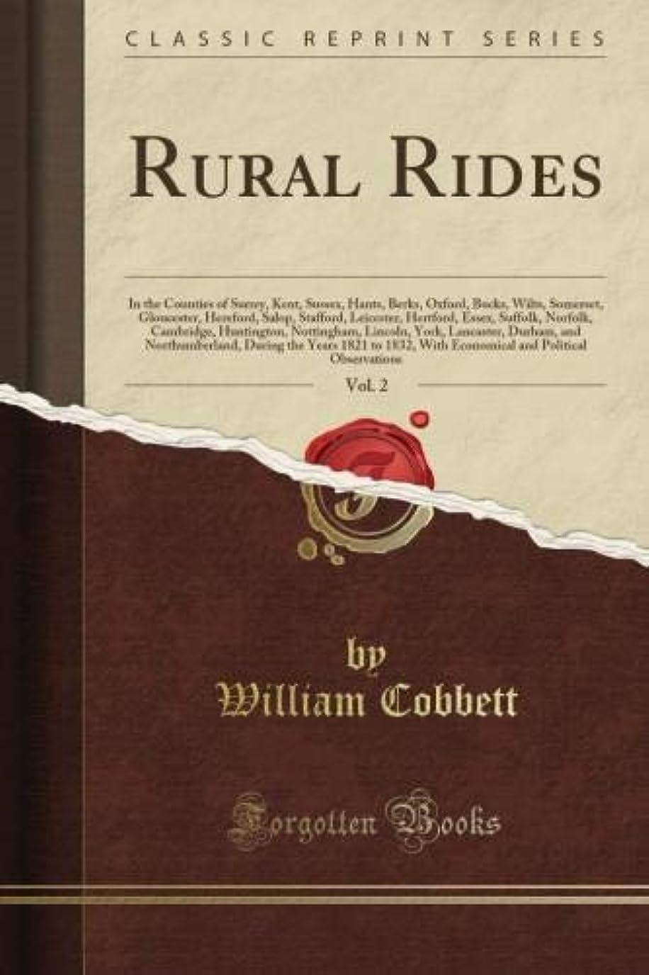 計算するチェリー割れ目Rural Rides, Vol. 2 (Classic Reprint)