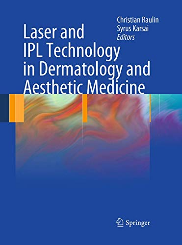 Compare Textbook Prices for Laser and IPL Technology in Dermatology and Aesthetic Medicine Softcover reprint of the original 1st ed. 2011 Edition ISBN 9783662502129 by Raulin, Christian,Karsai, Syrus
