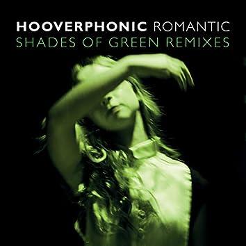 Romantic (Shades Of Green Remix)