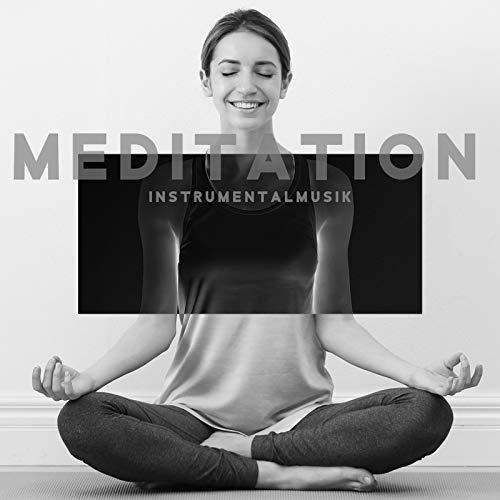 Meditation - Instrumentalmusik - Harmonie, Klavier, Gitarre, Naturklänge, Reiki, Zen, Yoga, Spiritualität