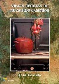 Viejas recetas de nuestros caseríos: 3 (Cocina)