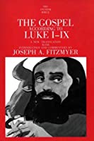 The Gospel According to Luke I-IX (The Anchor Yale Bible Commentaries) by Joseph A. Fitzmyer(1970-01-01)