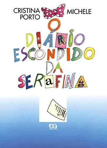 O diário escondido da Serafina