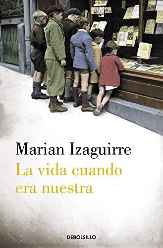 La vida cuando era nuestra (Best Seller)