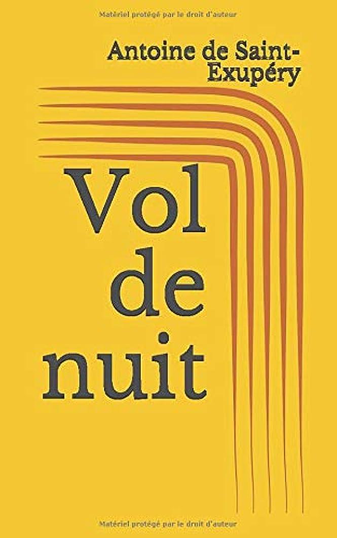 キャスト脚本獲物Vol de nuit