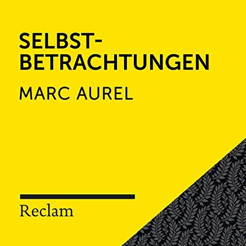 Marc Aurel: Selbstbetrachtungen (Reclam Hörbuch)
