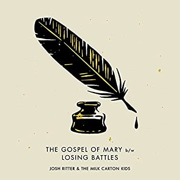 The Gospel of Mary / Losing Battles (Acoustic)