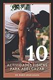 10 ACTIVIDADES FÍSICAS PARA ADELGAZAR: Mejor guía para bajar de peso sin dietas [principiantes]