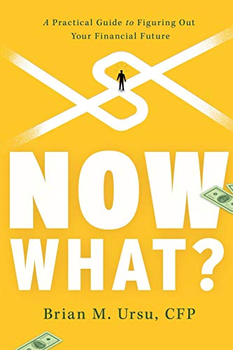 Now What?: A Practical Guide to ...