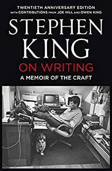 On Writing: A Memoir of the Craft by [Stephen King]