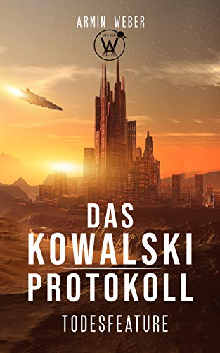 Das Kowalski-Protokoll: Todesfeature: Science Fiction