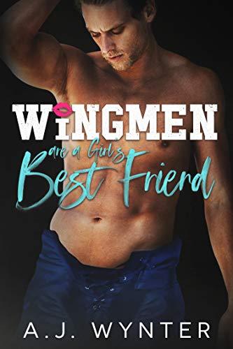 Wingmen are a Girl's Best Friend: Laketown Hockey (English Edition)