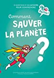 Comment sauver la Planète ? (1, 2, 3 partez !)
