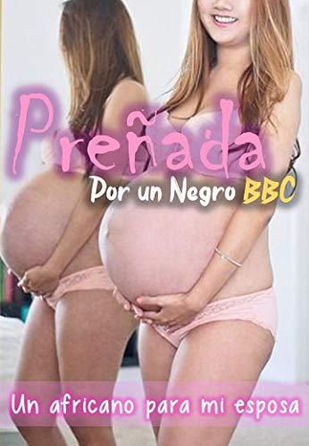 Preñada por un Negro BBC – Un africano para mi esposa de Sombras Felinas CSA