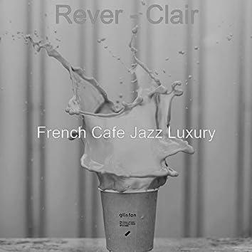 Rever - Clair