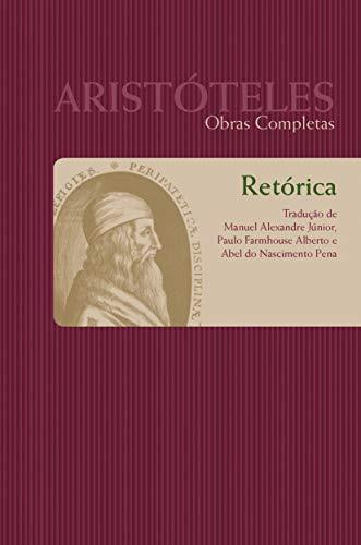 Retórica - TOMO 1: Coleção obras completas de Aristóteles: 8