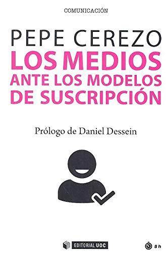 Los Medios Ante Los Modelos De Suscripción: 658 (Manuales)