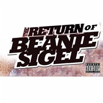 The Return of Beanie Sigel