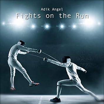 Fights on the Run
