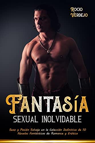 Fantasía Sexual Inolvidable de Rocio Verdejo