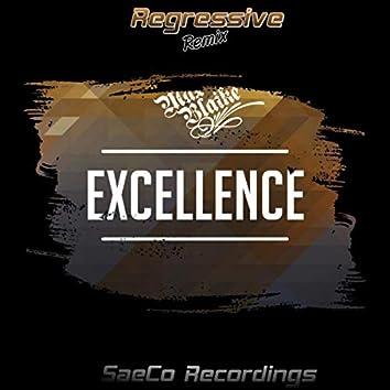 Excellence (Regressive Remix)