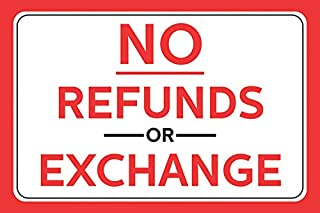 No Refunds Or Exchange Red Bold Letter Print Horizontal Wall Border Business Retail Store Sign - Aluminum Metal
