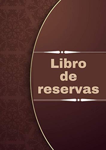 Libro De Reservas: Libro De Reservas para Restaurante, hotel o cafetería   Agenda de Reservas Tamaño A4, 365 días, Una página por día