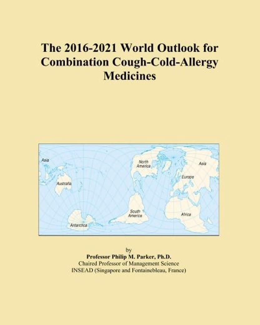 柔らかさ代替案剥ぎ取るThe 2016-2021 World Outlook for Combination Cough-Cold-Allergy Medicines