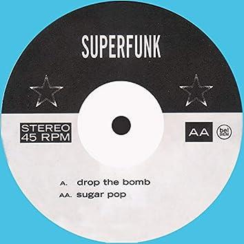 Drop the Bomb / Sugar Pop