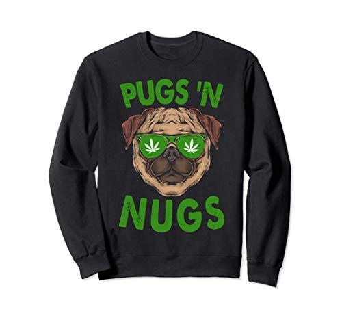 Pug Cannabis Amante De Los Perros Pugs N Nugs Marihuana Sudadera