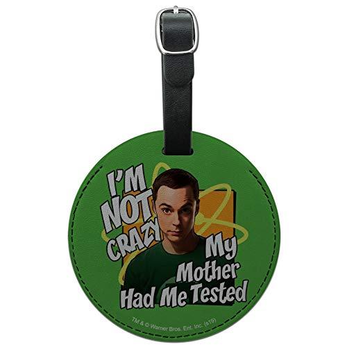 Big Bang Theory I'm Not Crazy Round Gepäckkartenanhänger aus Leder