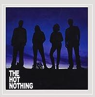 Hot Nothing