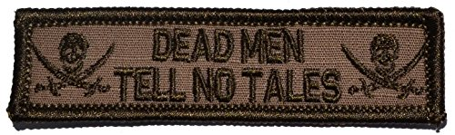 Jolly Roger Skull and Bones Dead Men Tell No Tales, Nametape Size 1x3.75 inch Patch - Multiple Colors (Coyote Brown)