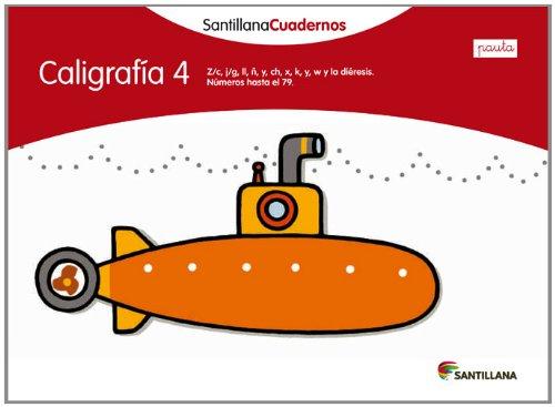 CALIGRAFIA 4 PAUTA SANTILLANA CUADERNOS - 9788468012124