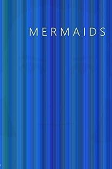 Mermaids by [Lucy Middlemass, Simon Paul Wilson, Evangeline Jennings, Fiona Haven, Pippa Whitethorn, CJ O'Shea, TSW Sharman]