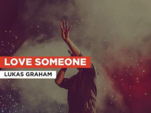Love Someone im Stil von Lukas Graham