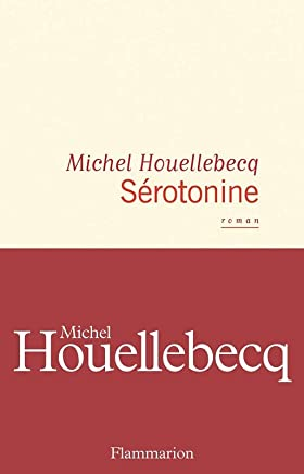 【法国法文版】血清素 法文原版 Serotonine Michel Houellebecq 地图与疆域作者 米歇尔·维勒贝克新作 Flammarion