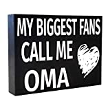 JennyGems - My Biggest Fans Call Me Oma - Stand Up Wood Box Sign - Gifts for Oma, Oma Plaque, Oma Gift, Mothers Day. Grandma, Grandmother, Shelf Knick Knacks