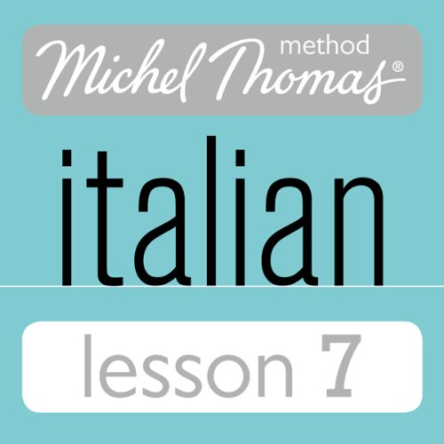 Michel Thomas Beginner Italian Lesson 7 cover art