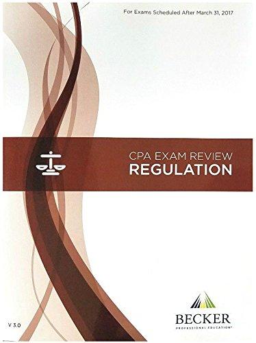 2017 Becker CPA Exam Review Regulation Textbook V3.1