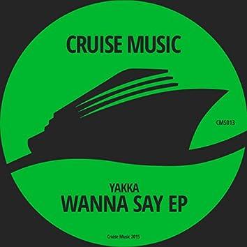 Wanna Say EP