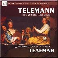Telemann - Don Quixote. Table Music - Kurlin, Gosman